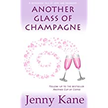 Another Glass of Champagne (Another Cup Of... Book 2)