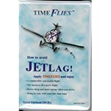 Timeflies: How to Avoid Jetlag!