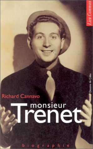 Monsieur Trenet : Biographie