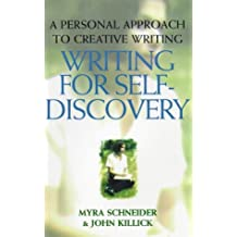 Writing for Self-discovery: A Personal Approach to Creative Writing