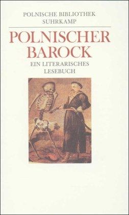 Polnischer Barock: Ein literarisches Lesebuch von Czeslaw Hernas
