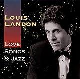 Songtexte von Louis Landon - Love Songs & Jazz