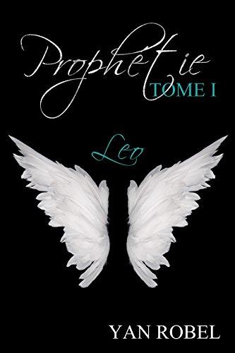 Prophétie - Leo (Tome 1) par Yan Robel