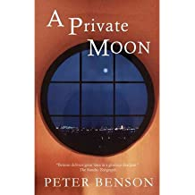 [(A Private Moon)] [ By (author) Peter Benson ] [June, 2012]