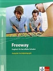 Freeway. Englisch für berufliche Schulen. Ausgabe Sozialpädagogik