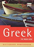 The Rough Guide to Greek (A Dictionary Phrasebook)