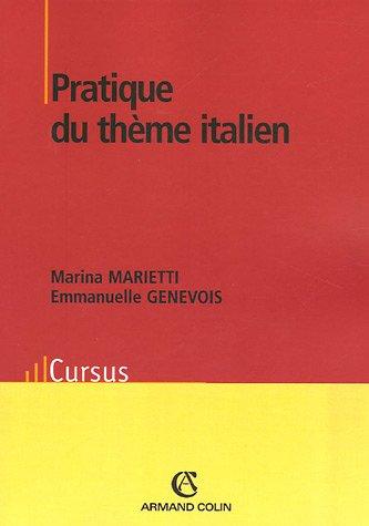 Pratique du thème italien par Marina Marietti, Emmanuelle Genevois