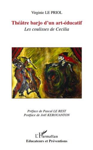 Livre Théâtre barjo d'un art-éducatif: Les coulisses de Cécilia pdf, epub ebook