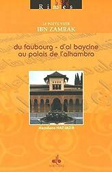 Le poète Vizir Ibn Zamrak : Du Faubourg d'Al Baycine au Palais de l'Alhambra