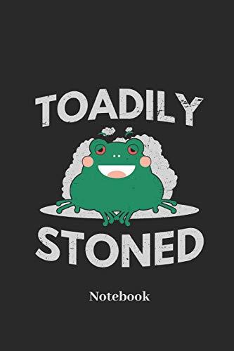 Toadily Stoned Notebook: Liniertes Notizbuch für Raucher, Kiffer und Kröten Fans - Notizheft Klatte für Männer, Frauen und Kinder (Weed Bong Für Das Rauchen Von Marihuana)