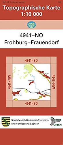 Frohburg-Frauendorf (4941-NO): Topographische Karte 1:10 000 (Topographische Karten Sachsen 1:10 000 (TK 10); amtlich)