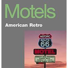 Motels: American Retro