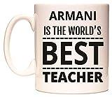 ARMANI IS THE WORLD'S BEST TEACHER Tazza di WeDoMugs