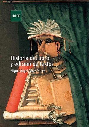 Historia del libro y edición de textos (MÁSTER) por Miguel Ángel PÉREZ PRIEGO