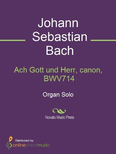 Ach Gott und Herr, canon, BWV714
