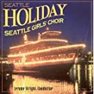 Seattle Holiday by Seattle Girl's Choir (2000-07-17)