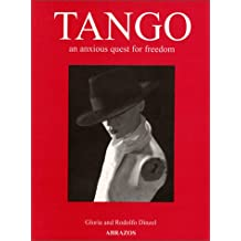 Tango, an Anxious Quest for Freedom