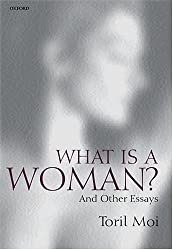 What is a Woman?: And Other Essays