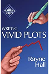 Writing Vivid Plots: Professional Techniques for Fiction Authors: Volume 20 (Writer's Craft) Paperback