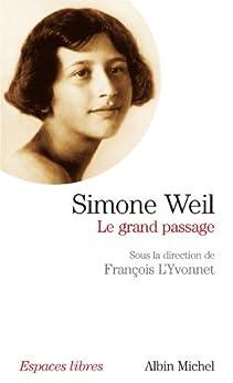 Simone Weil : Le grand passage par [collectif, François L'Yvonnet]