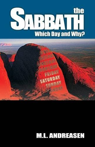 Sabbath, The: Which Day and Why? by M. L. Andreasen (2011-07-01)