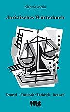 Juristisches Wörterbuch: Deutsch-Türkisch / Türkisch-Deutsch