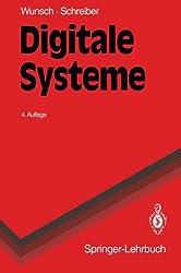Digitale Systeme: Grundlagen (Springer-Lehrbuch) (German Edition)