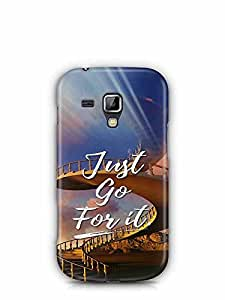 YuBingo Just Go For It Designer Mobile Case Back Cover for Samsung Galaxy S Duos