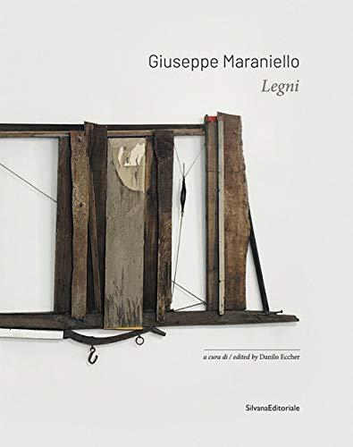 Giuseppe Maraniello. I legni. Ediz. illustrata (Arte) por Danilo Eccher