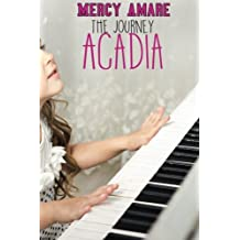 Acadia: Volume 1 (The Journey Saga)