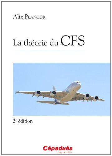 La théorie du CFS 2e édition
