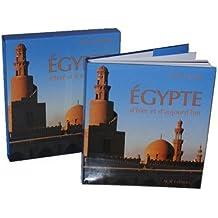 L'Egypte d'Hier et d'Aujourd'hui