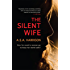 The Silent Wife (English Edition)
