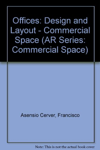 Offices: Design and Layout - Commercial Space