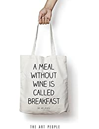 A Meal Without Wine Is Called Breakfast Tote Bag Reusable Grocery Bag Machine Washable Canvas Shopping Bags With...