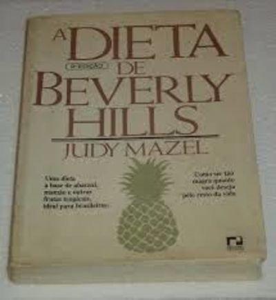 A Dieta de Beverly Hills (Em Portuguese do Brasil)