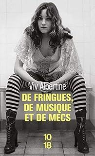 De fringues, de musique et de mecs par Albertine