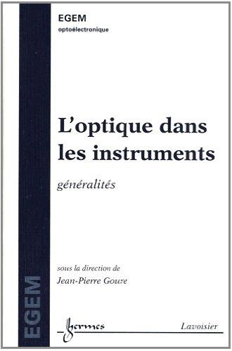 L'optique dans les instruments : Généralités par Jean-Pierre Goure