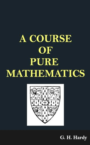 Third Edition A Course of Pure Mathematics