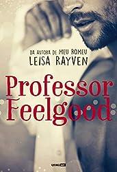 Professor Feelgood (Masters of Love Livro 2) (Portuguese Edition)