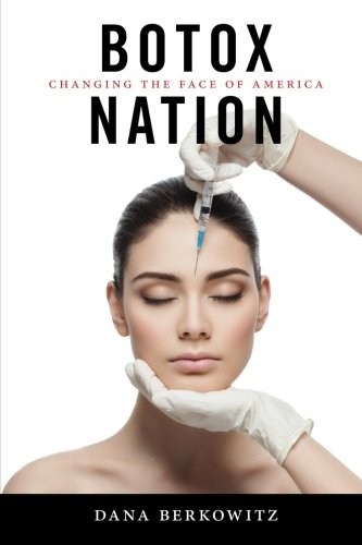 botox-nation-changing-the-face-of-america-intersections