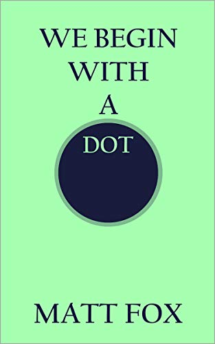 We Begin With a Dot book cover