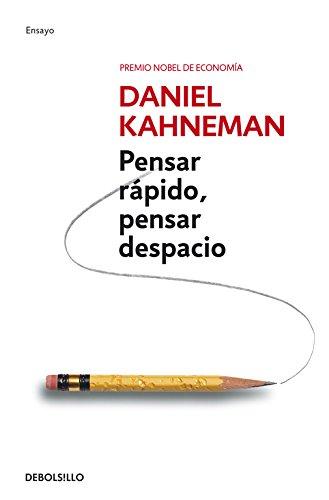 Pensar Rapido, Pensar Despacio (Psicologia (Debolsillo)) par Daniel Kahneman PhD