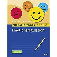 Therapie-Tools Emotionsregulation: Mit E-Book inside und Arbeitsmaterial