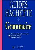 Guides Hachette - Grammaire