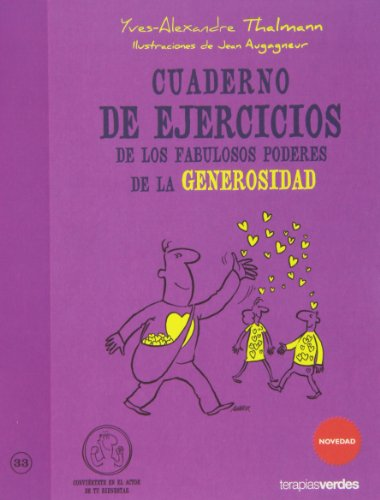 Cuaderno de ejercicios. Fabulosos poderes de generosidad (Terapias Cuadernos ejercicios)