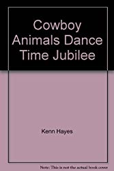 Cowboy Animals Dance Time Jubilee