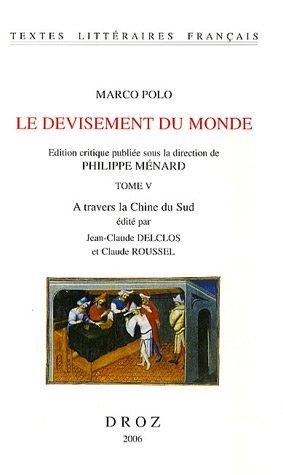 Marco Polo: Le Devisement Du Monde Vol 5 (Tlf)