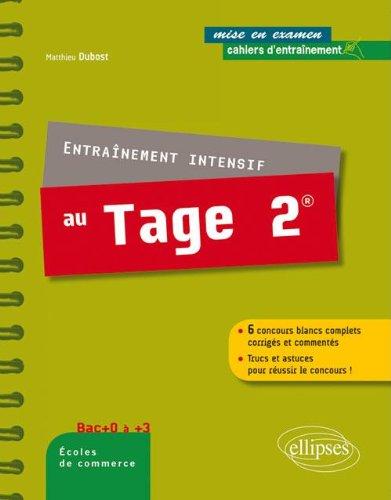 Entraînement Intensif au Tage 2® 6 Concours Blancs Complets Corrigés & Commentés Trucs & Astuces