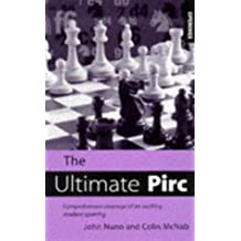 The Ultimate Pirc (Batsford Chess Opening Guides)